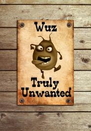 Wuz unwanted